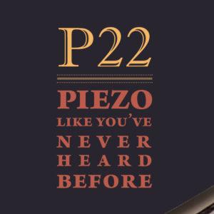 P22 Piezo ad